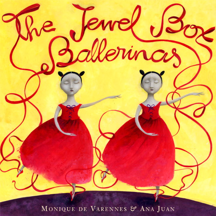 The Jewel Box Ballerinas By: Monique de Varennes,Ana Juan