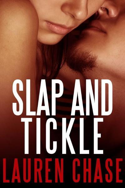 Slap and Tickle (Rough Sex, Spanking Erotica)