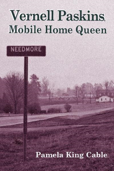Vernell Paskins, Mobile Home Queen By: Pamela King Cable
