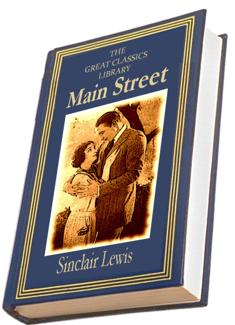 Main Street By: Sinclair Lewis