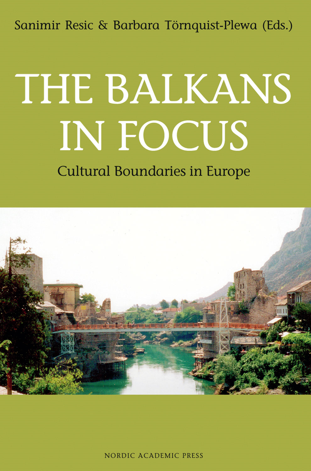 The Balkans in Focus: Cultural Boundaries in Europe