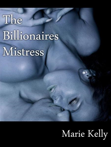 The Billionaires Mistress