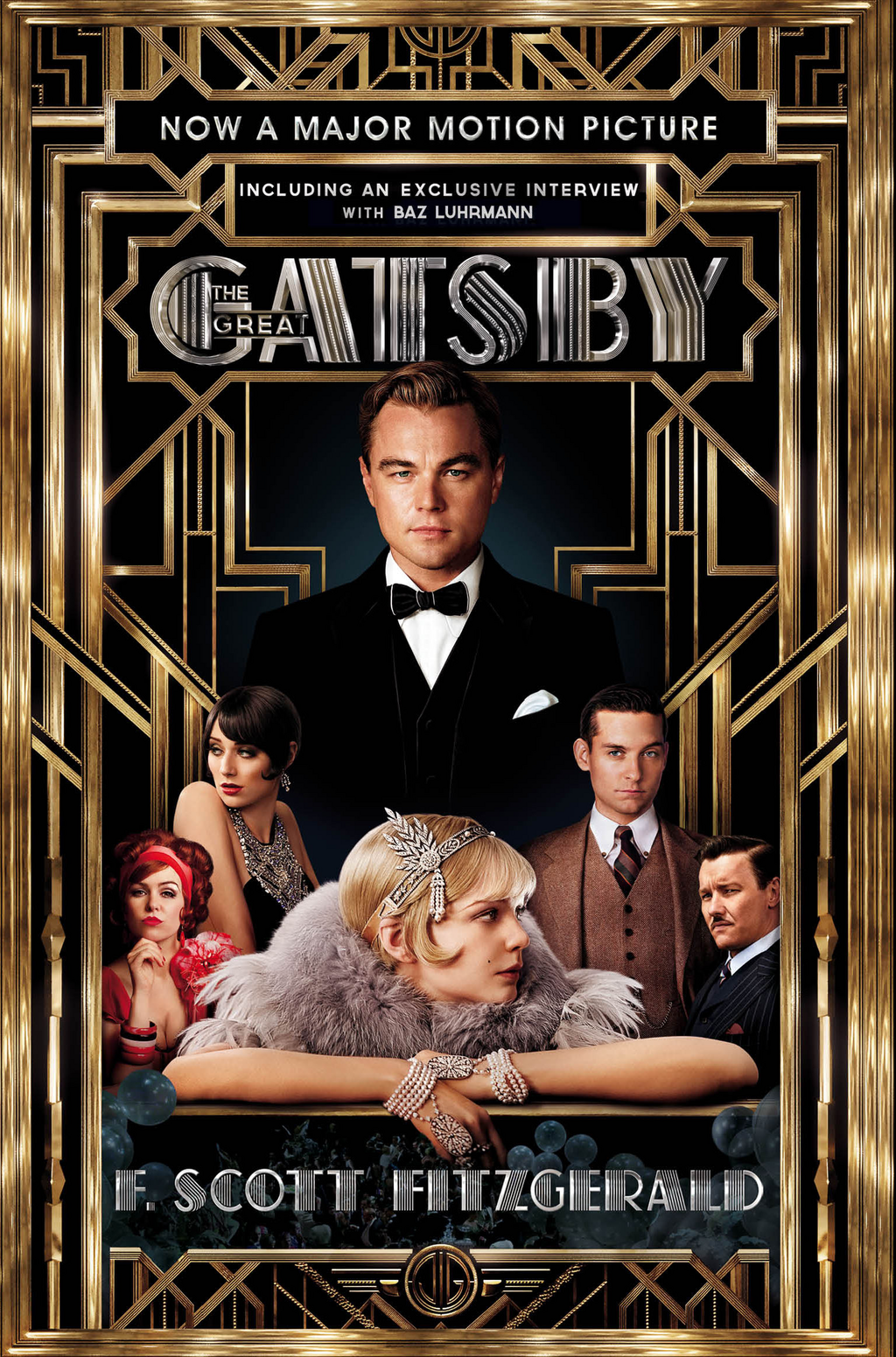 The Great Gatsby Film tie-in Edition Official Film Edition including interview with Baz Luhrmann