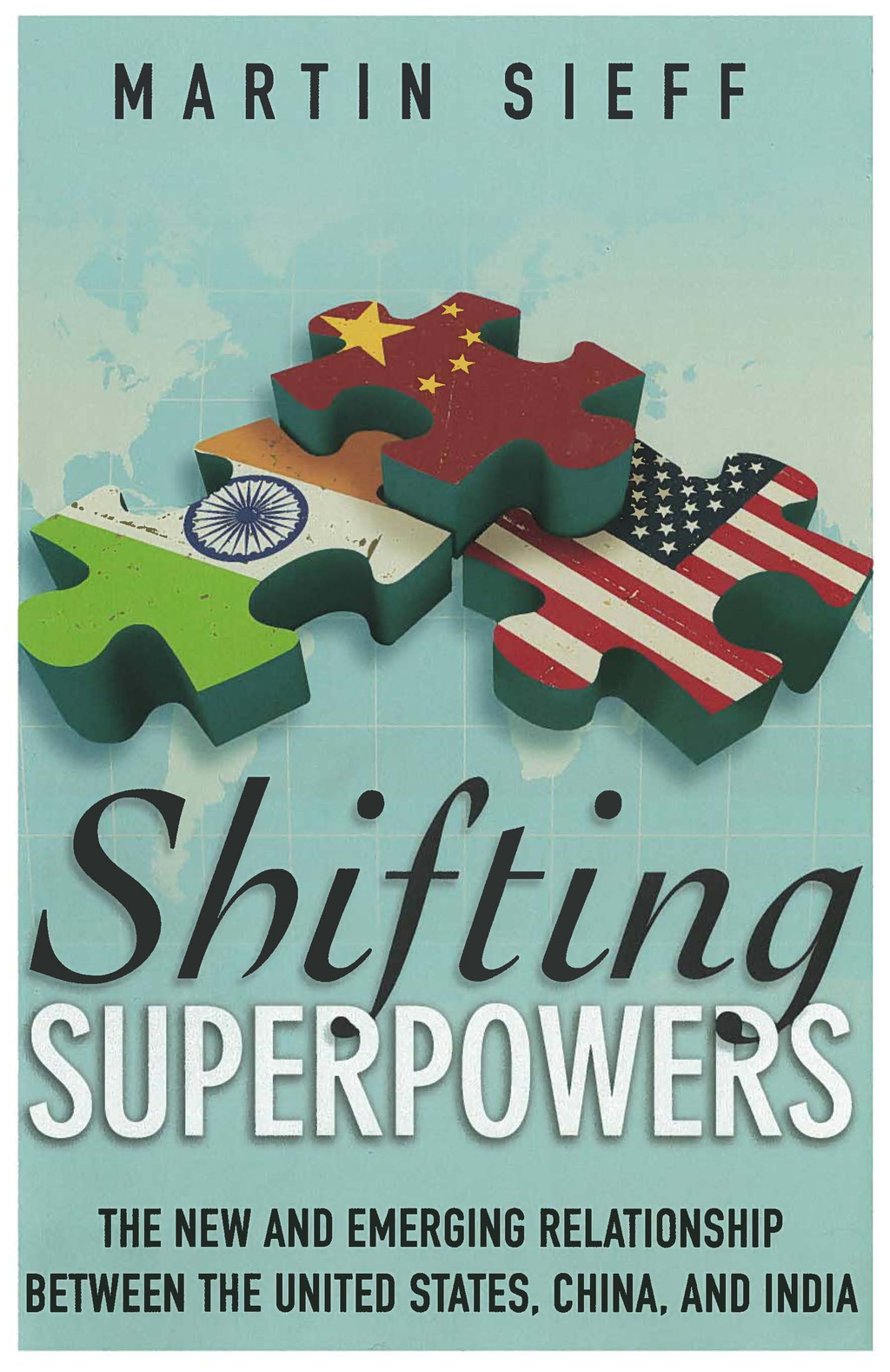 Shifting Superpowers By: Martin Sieff