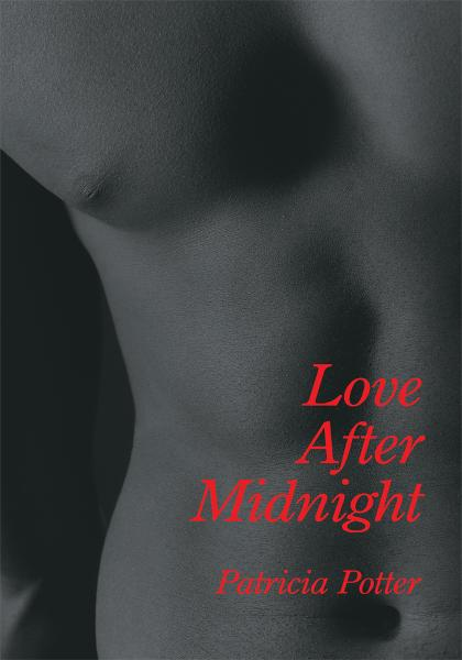 Love After Midnight By: Patricia Potter