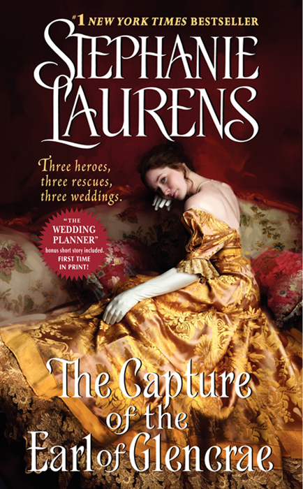 The Capture of the Earl of Glencrae By: Stephanie Laurens