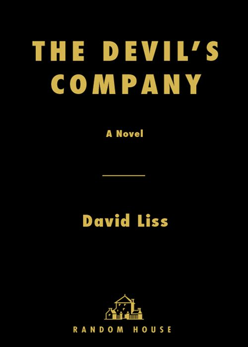 The Devil's Company By: David Liss
