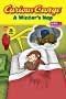 Curious George A Winter's Nap (CGTV Reader) By: H. A. Rey