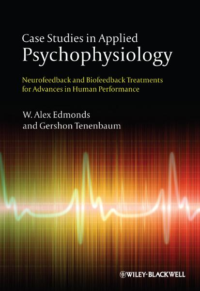 Case Studies in Applied Psychophysiology By: