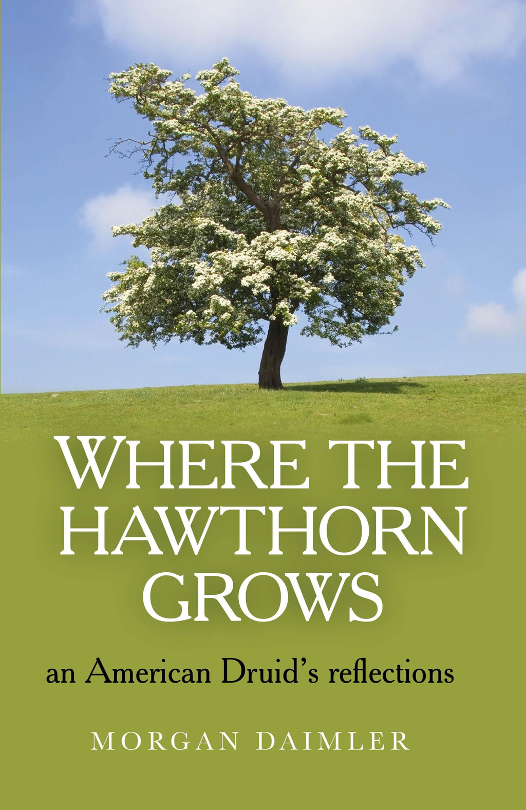 Where the Hawthorn Grows
