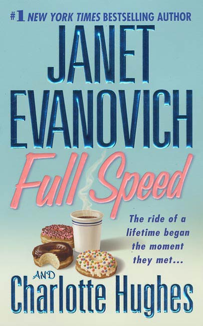 Full Speed By: Charlotte Hughes,Janet Evanovich