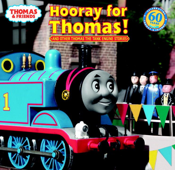Hooray for Thomas! (Thomas & Friends) By: Rev. W. Awdry