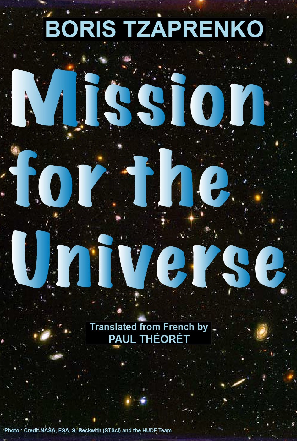 Mission for the Universe