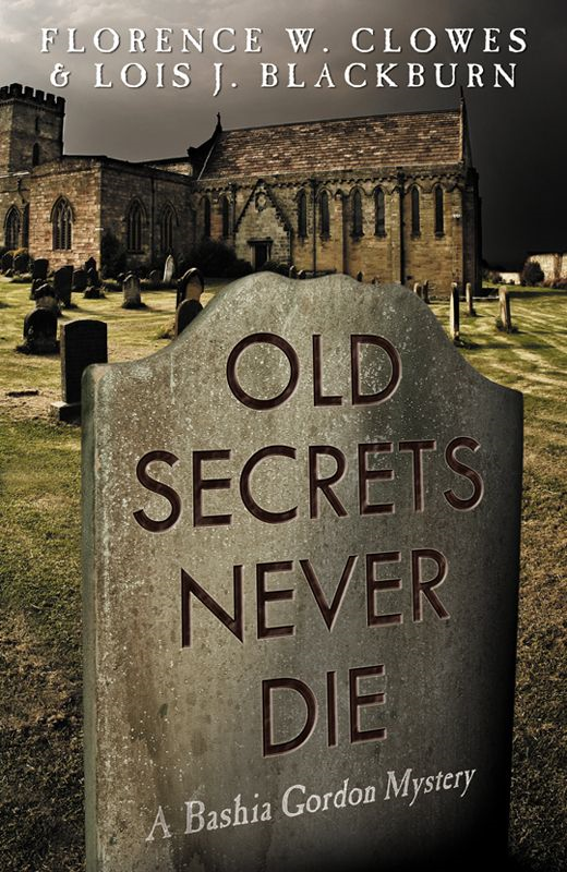 Old Secrets Never Die By: Lois Blackburn