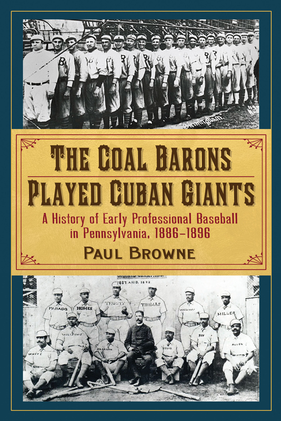 The Coal Barons Played Cuban Giants