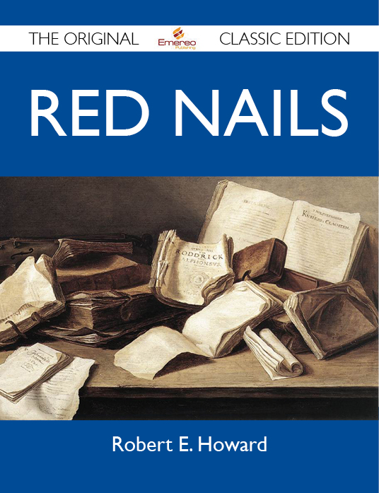 Red Nails - The Original Classic Edition