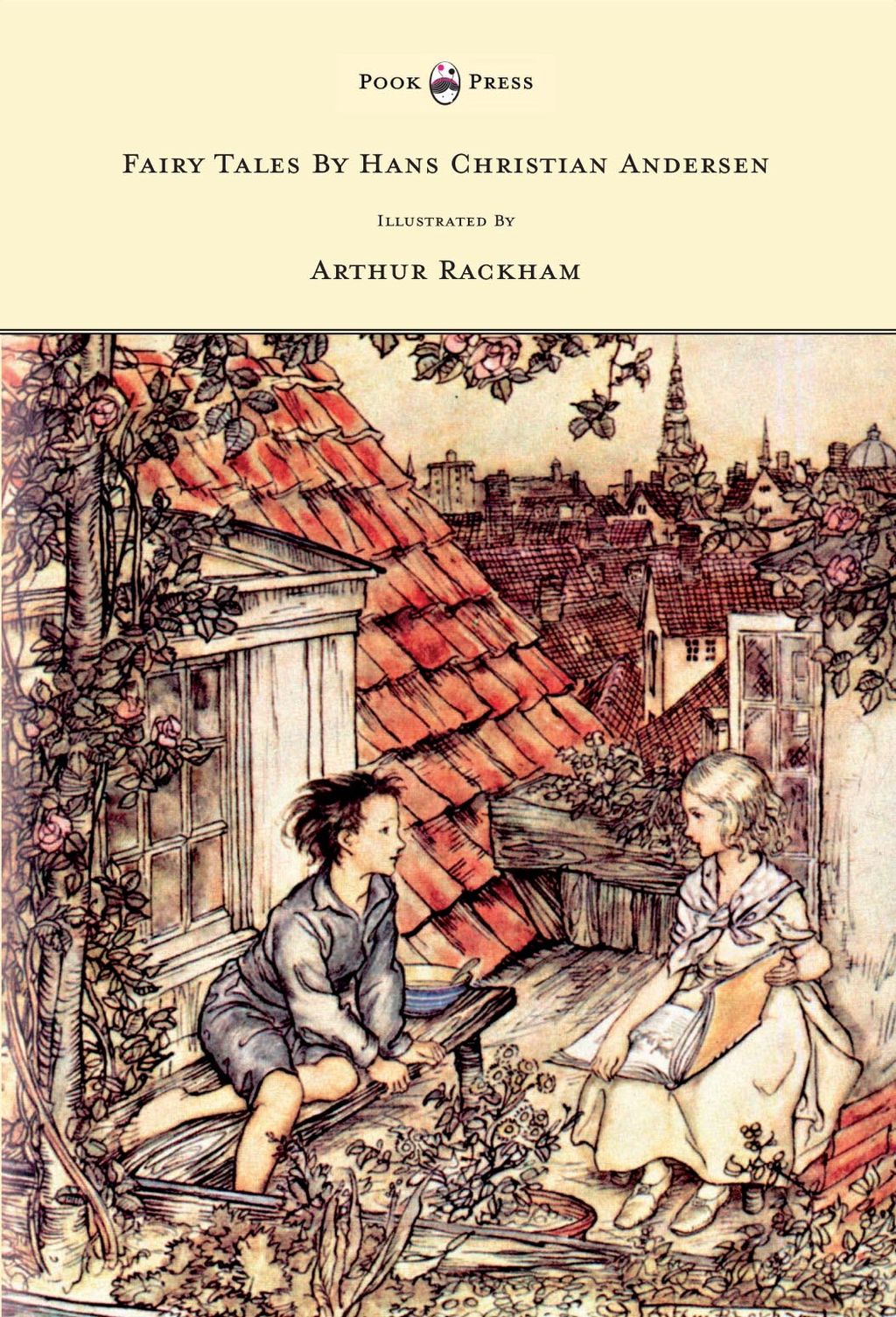 Fairy Tales By Hans Christian Andersen Illustrated By Arthur Rackham By: Hans Christian Anderson