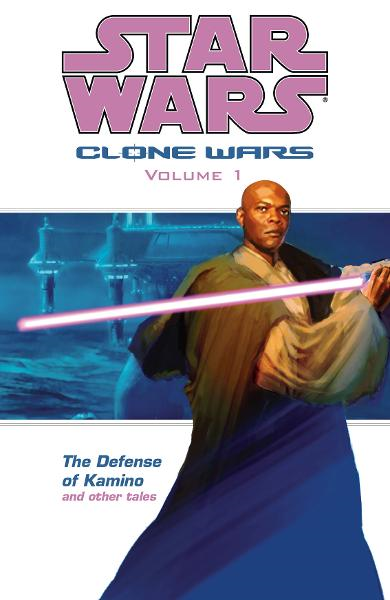 Star Wars: Clone Wars Volume 1<br>The Defense of Kamino