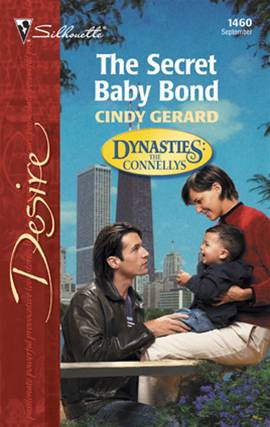 The Secret Baby Bond By: Cindy Gerard