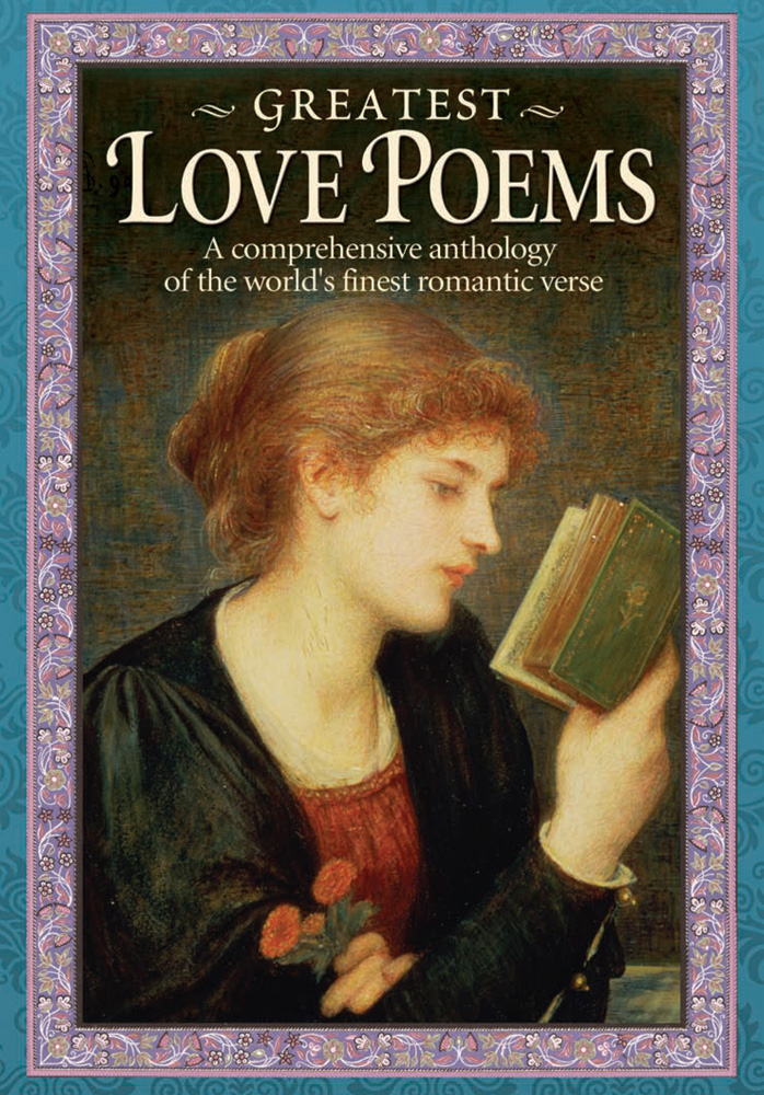 Greatest Love Poems By: Madeleine Edgar