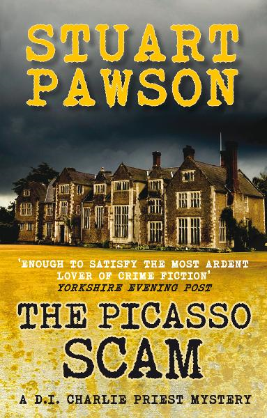 The Picasso Scam By: Stuart Pawson