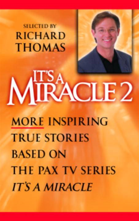 It's a Miracle 2 By: Richard Thomas