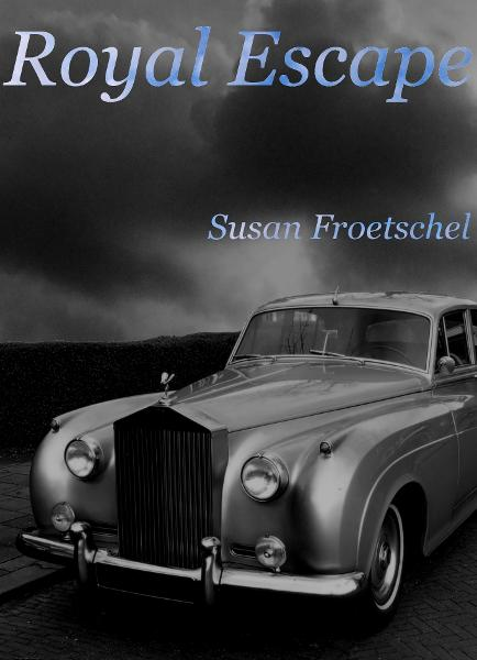 Royal Escape By: Susan Froetschel