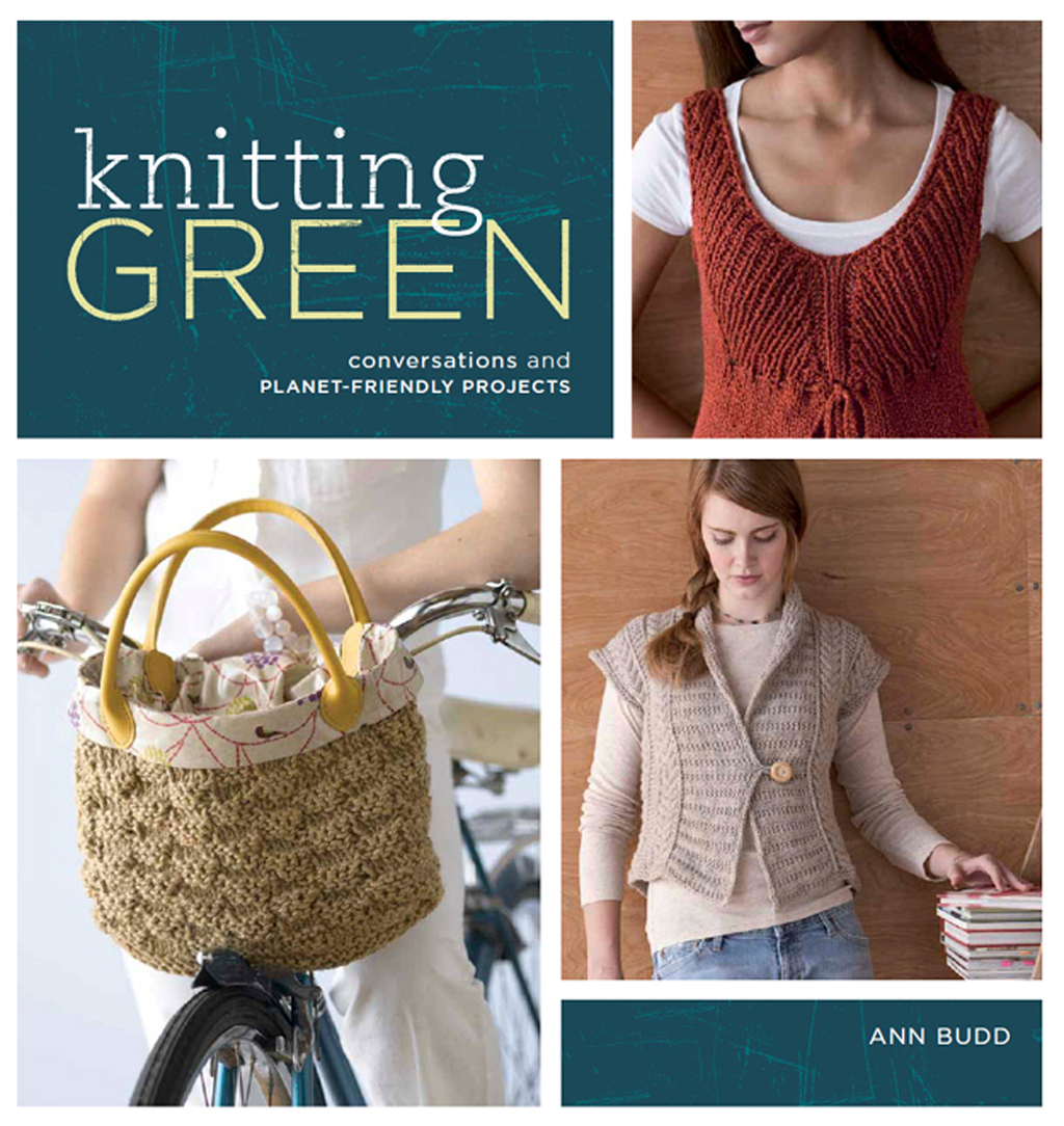 Knitting Green Conversations and Planet Friendly Projects