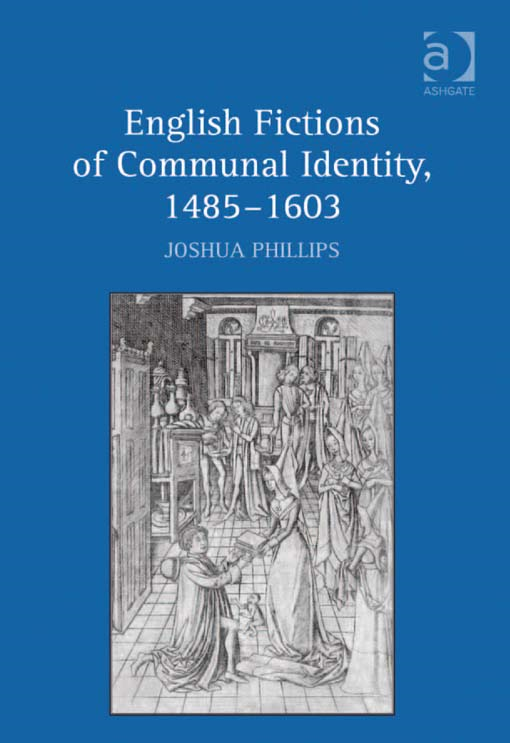 English Fictions of Communal Identity, 14851603