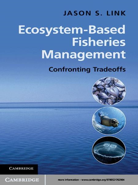 Ecosystem-Based Fisheries Management Confronting Tradeoffs