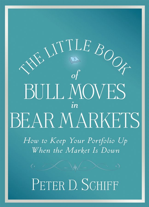 The Little Book of Bull Moves in Bear Markets