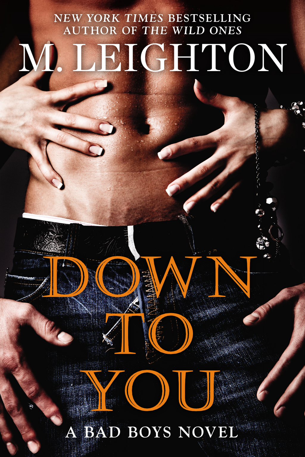 Down to You By: M. Leighton