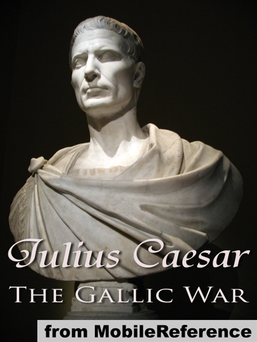 The Gallic War (Mobi Classics)