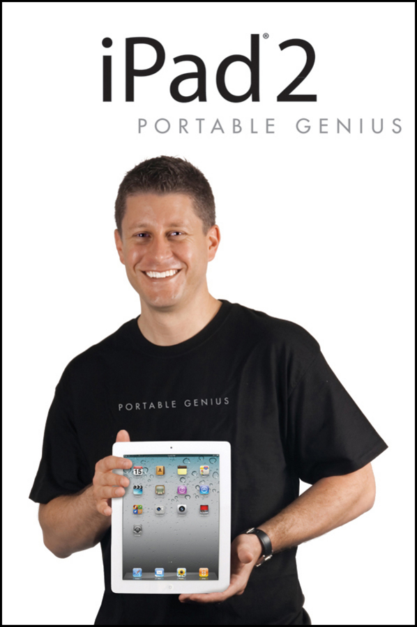 iPad 2 Portable Genius By: Paul McFedries