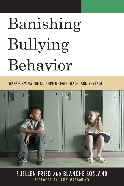 Banishing Bullying Behavior By: SuEllen Fried