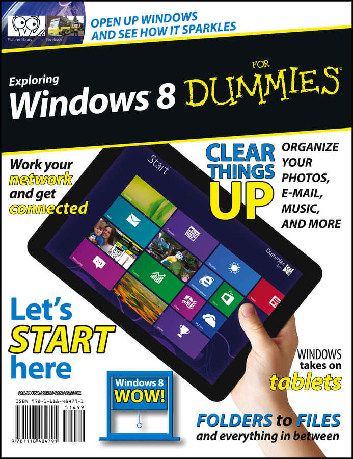 Exploring Windows 8 For Dummies By: Galen Gruman