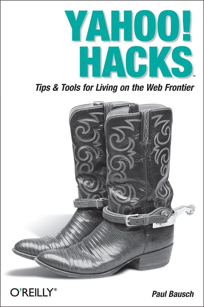 Yahoo! Hacks By: Paul Bausch