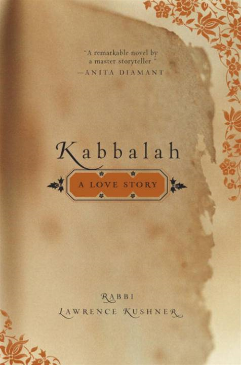 Kabbalah By: Rabbi Lawrence Kushner