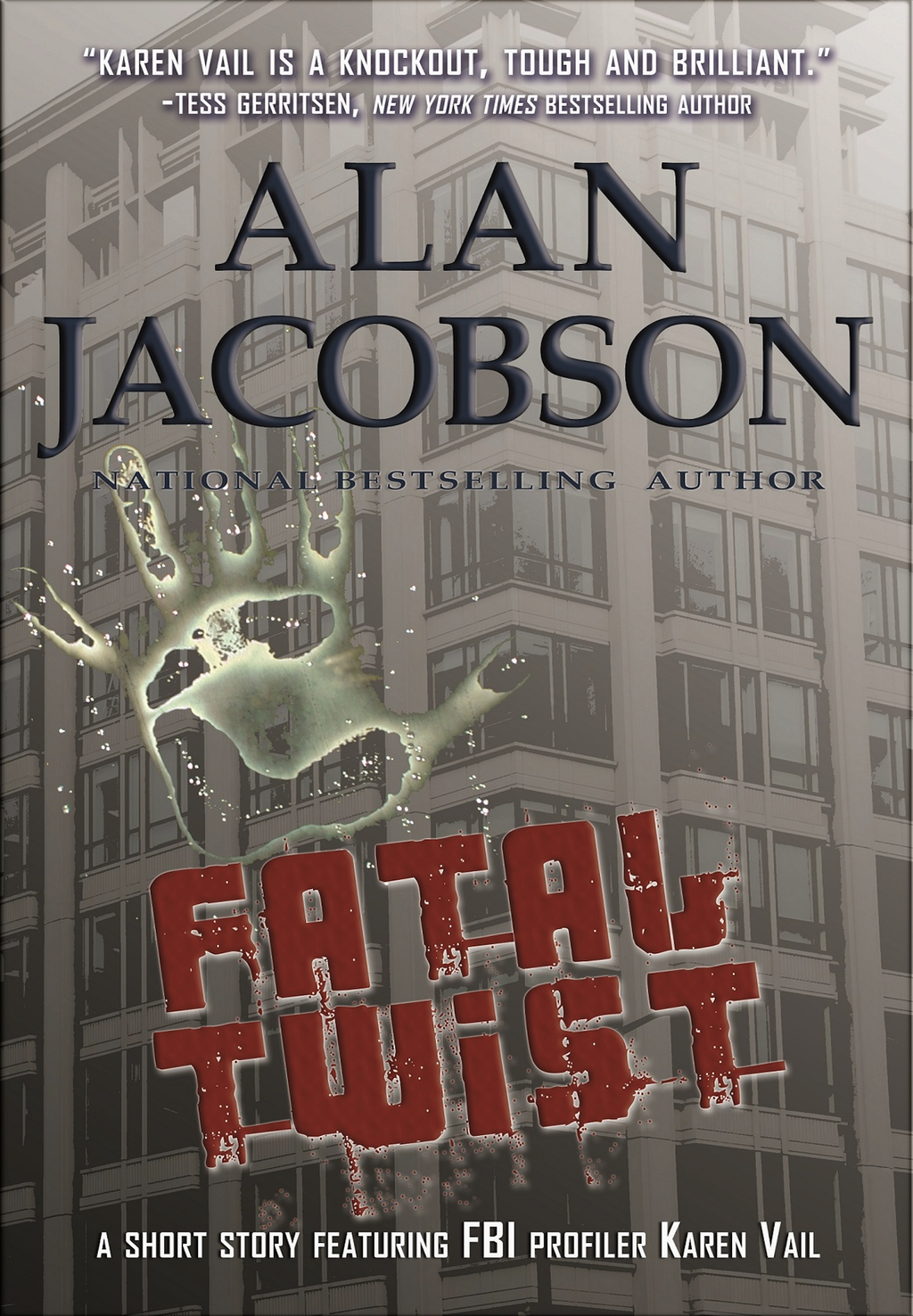 Fatal Twist By: Alan Jacobson