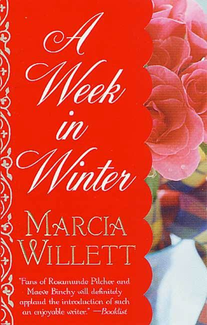 A Week in Winter By: Marcia Willett