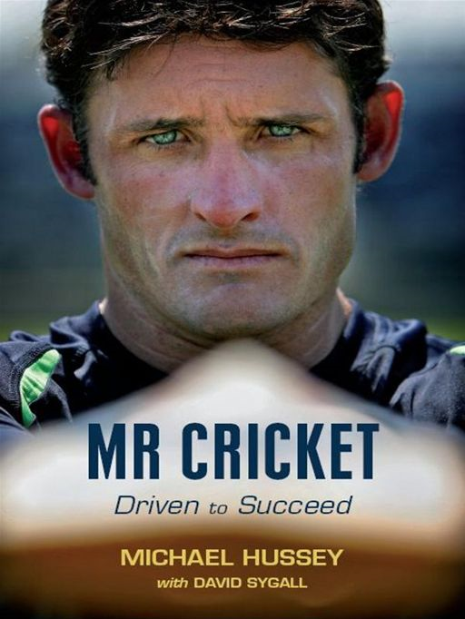 Mr Cricket By: Michael Hussey