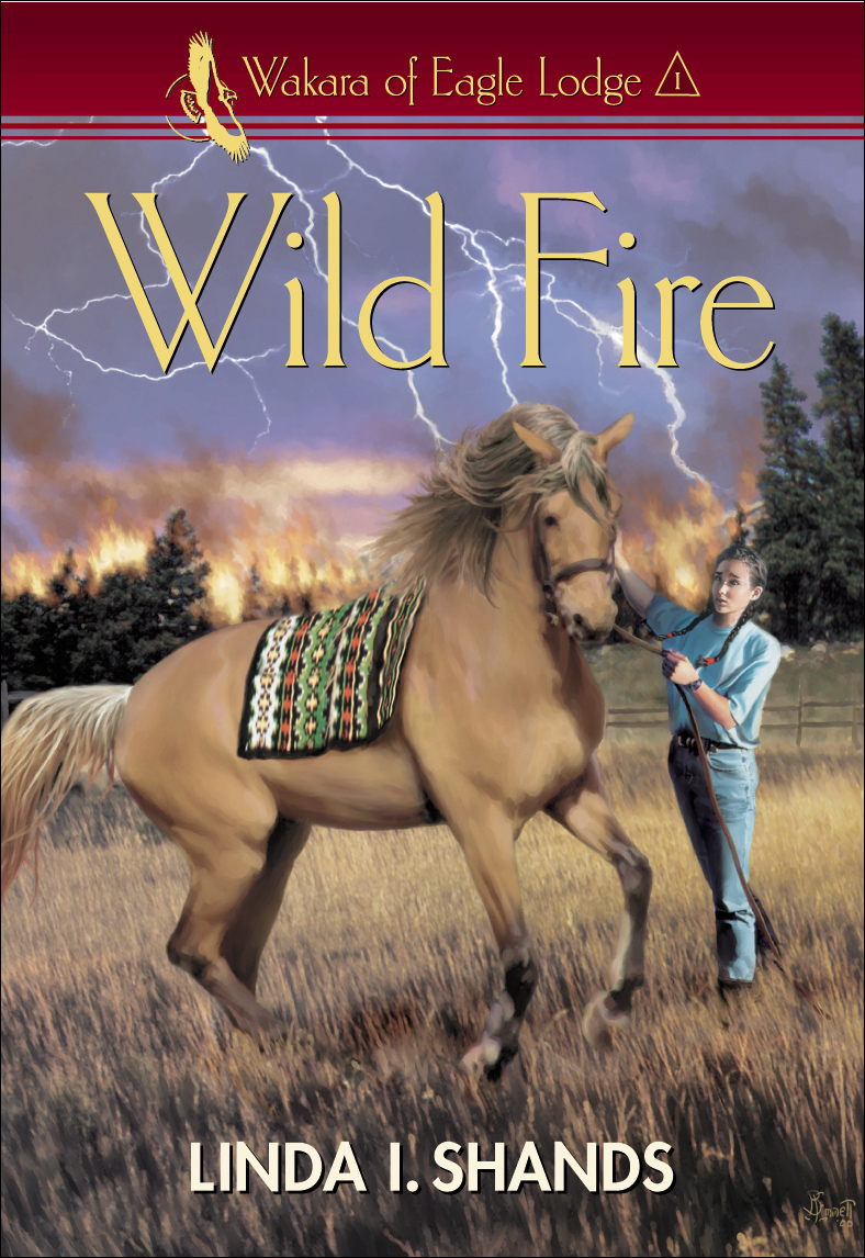 Wild Fire (Wakara of Eagle Lodge)