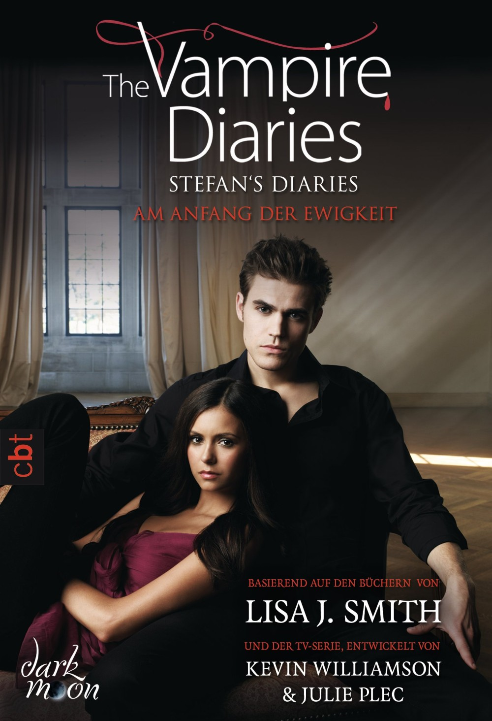 The Vampire Diaries - Stefan's Diaries - Am Anfang der Ewigkeit By: Lisa J. Smith