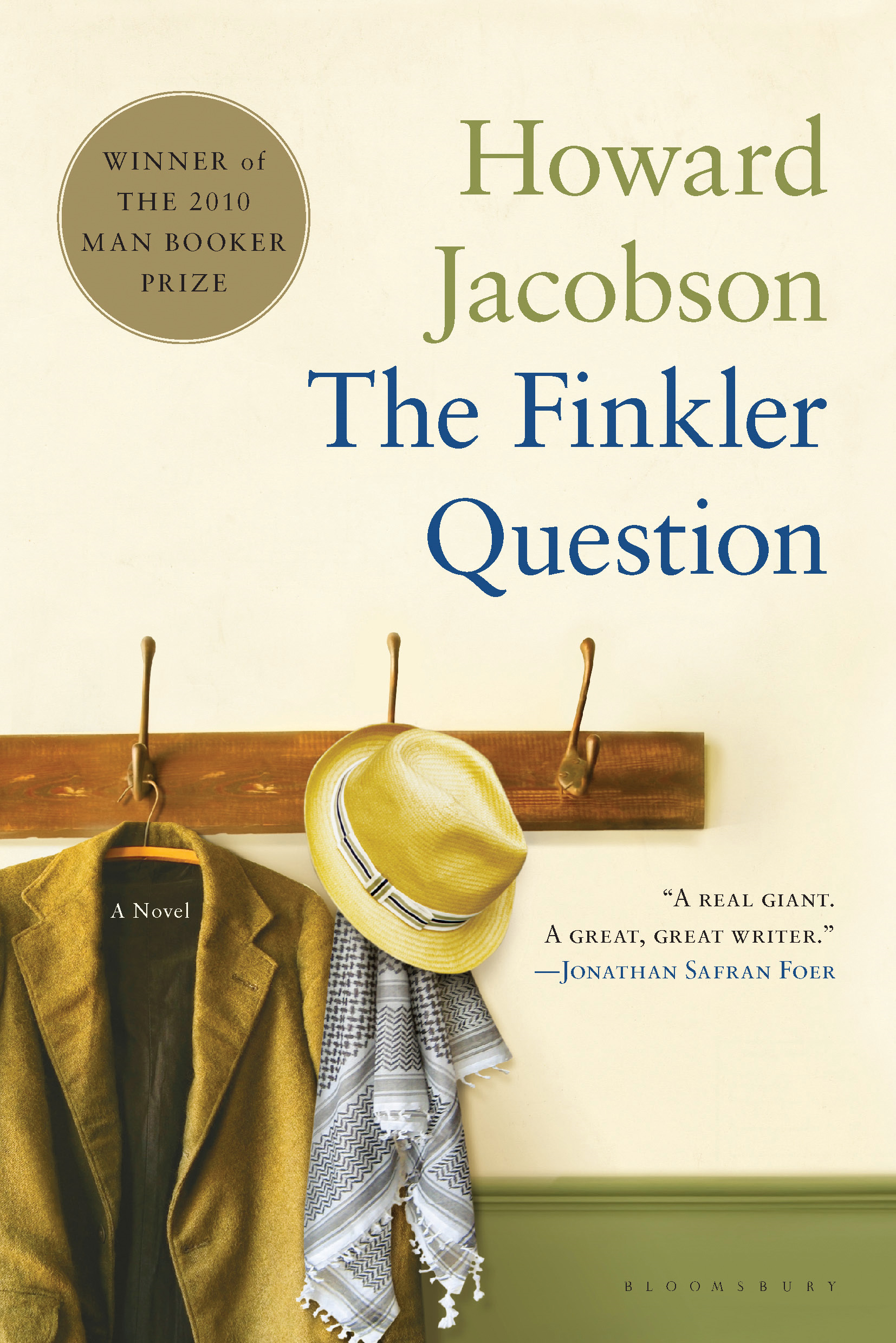 The Finkler Question: A Novel By: Howard Jacobson