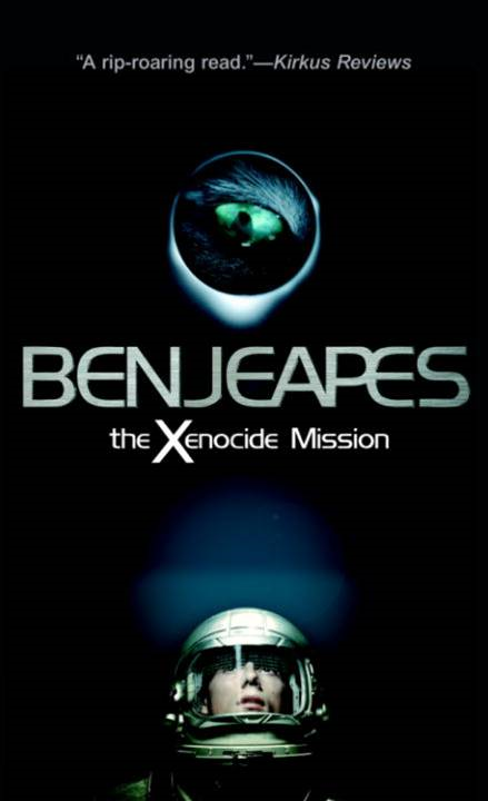 The Xenocide Mission By: Ben Jeapes