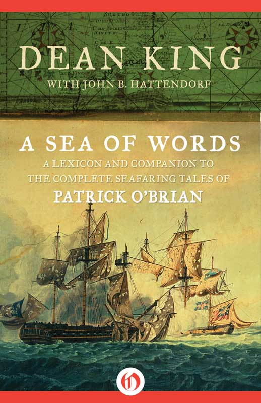 A Sea of Words By: Dean King,John B. Hattendorf