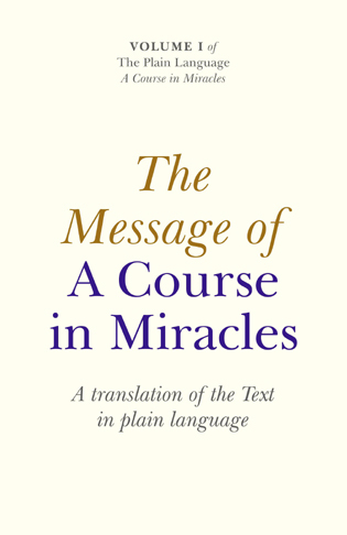 Message Of A Course In Miracles: A Trans