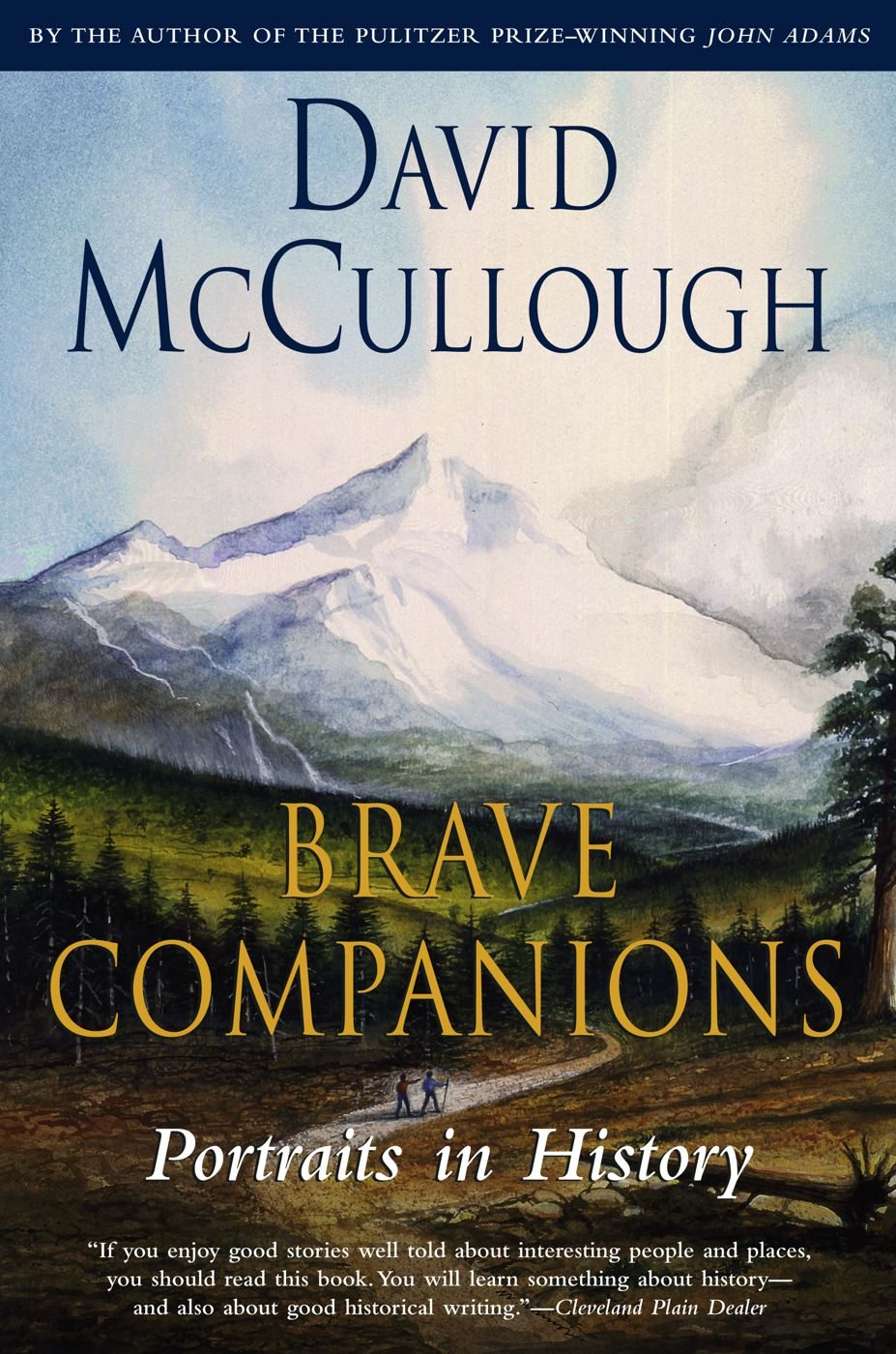 Brave Companions By: David McCullough