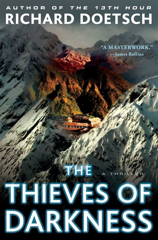 The Thieves of Darkness By: Richard Doetsch