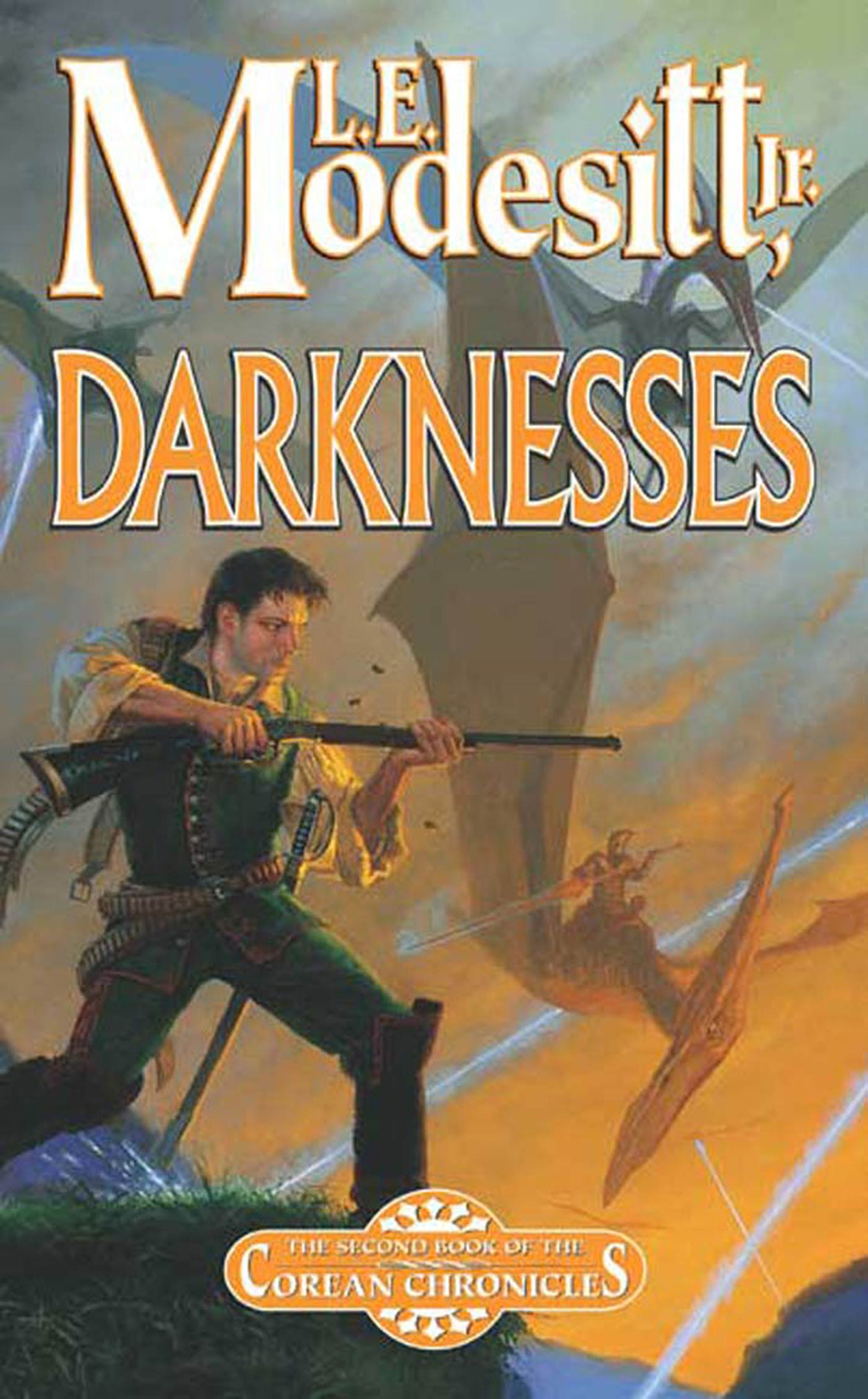 Darknesses By: L. E. Modesitt